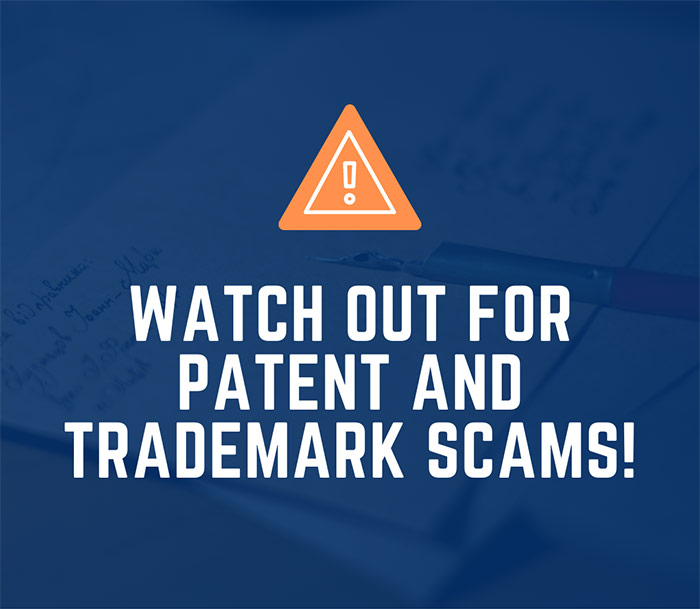 Orange Warning Icon With Watch Out For Patent And Trademark Scams White Sans-serif Type Over Blue Image